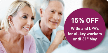 Have you written a Will? 15% off for Key Workers